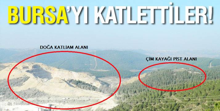 Bursa Dağları talan ediliyor