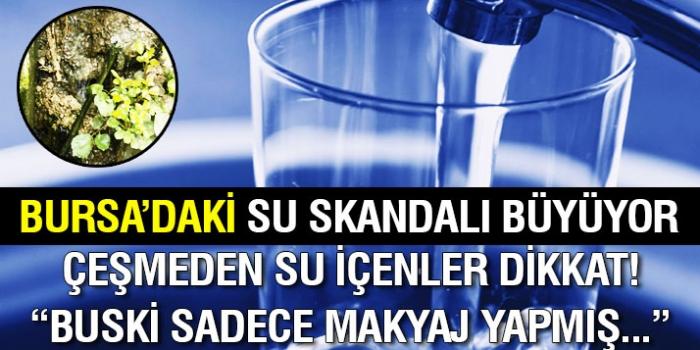 Bursa'da Su Skandalı Büyüyor